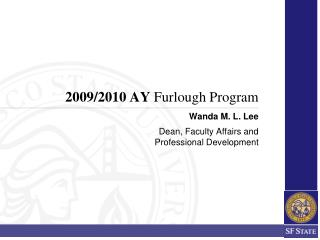 2009/2010 AY  Furlough Program