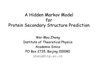 A Hidden Markov Model  for  Protein Secondary Structure Prediction