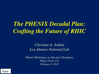 The PHENIX Decadal Plan:  Crafting the Future of RHIC