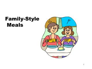 Family-Style  Meals