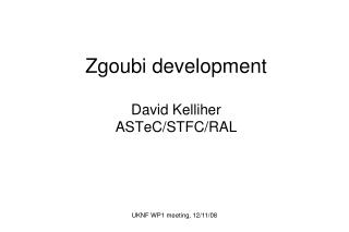 Zgoubi development David Kelliher ASTeC/STFC/RAL