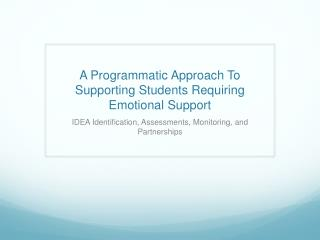 A Programmatic Approach To Supporting Students Requiring Emotional Support