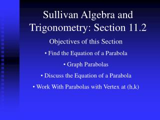 Sullivan Algebra and Trigonometry: Section 11.2