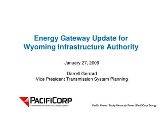 Energy Gateway Update for Wyoming Infrastructure Authority