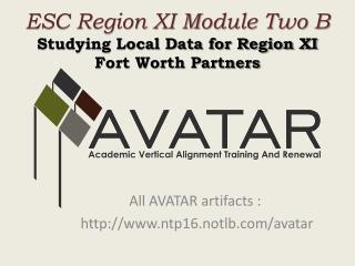ESC Region XI Module Two B   Studying Local Data for Region XI  Fort Worth Partners