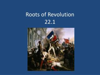 Roots of Revolution 22.1