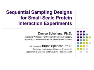 Sequential Sampling Designs  for Small-Scale Protein Interaction Experiments