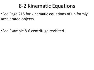 8-2 Kinematic Equations