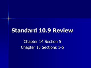 Standard 10.9 Review