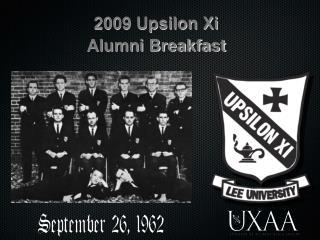 2009 Upsilon Xi  Alumni Breakfast