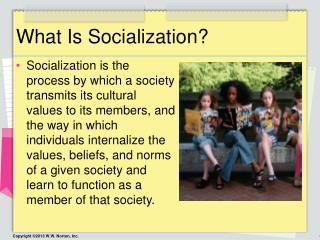 What Is Socialization?
