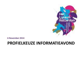 Profielkeuze  informatieavond