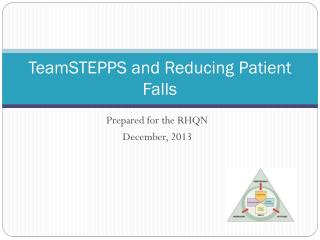 TeamSTEPPS and Reducing Patient Falls