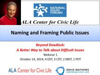 Naming and Framing Public Issues