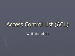 Access Control List ACL
