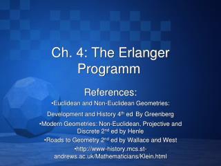 Ch. 4: The Erlanger Programm