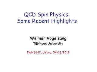 QCD Spin Physics: Some Recent Highlights