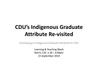 CDU's Indigenous Graduate Attribute Re-visited