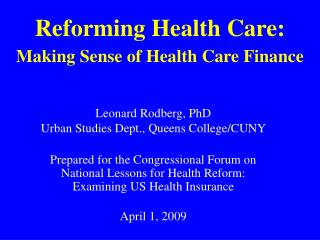 Reforming Health Care:  Making Sense of Health Care Finance