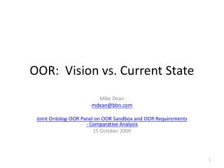OOR:  Vision vs. Current State