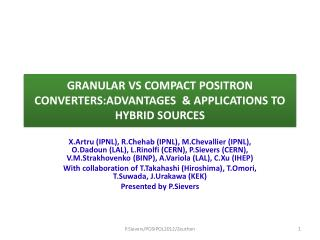 GRANULAR VS COMPACT POSITRON CONVERTERS:ADVANTAGES  & APPLICATIONS TO HYBRID SOURCES