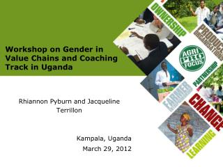 Workshop on Gender in Value Chains and Coaching Track in Uganda