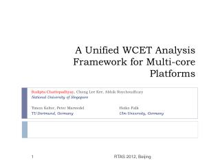 A Unified WCET Analysis Framework for Multi-core Platforms