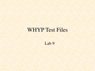 WHYP Test Files