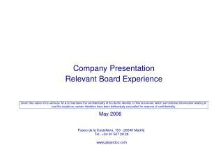 Company Presentation Relevant Board Experience