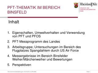 PFT-Thematik im Bereich  Binsfeld