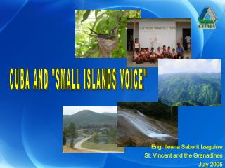 "CUBA AND ""SMALL ISLANDS VOICE"""