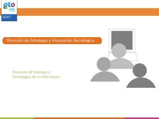Dirección de Sistemas y  Tecnologias de la Información