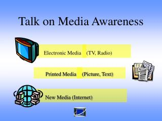Talk on Media Awareness