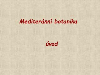 Mediteránní botanika