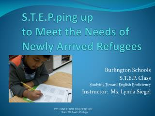 S.T.E.P.ping  up  to Meet the Needs of Newly Arrived Refugees