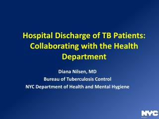 Hospital Discharge of TB Patients: Collaborating with the Health Department