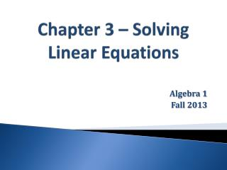 Chapter 3 � Solving Linear Equations