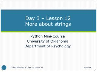 Day 3 – Lesson 12 More about strings