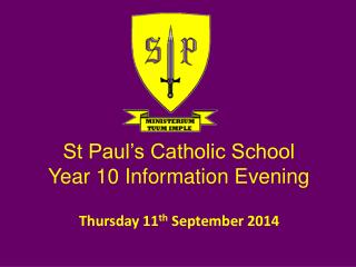 St Paul's Catholic School Year 10 Information Evening