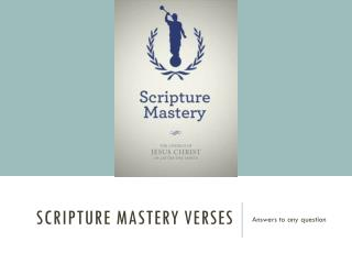 Scripture Mastery verses