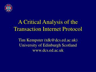A Critical Analysis of the Transaction Internet Protocol