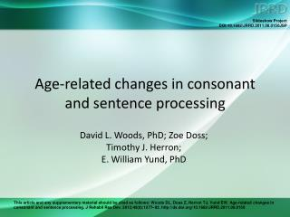 Age-related changes in consonant  and sentence processing
