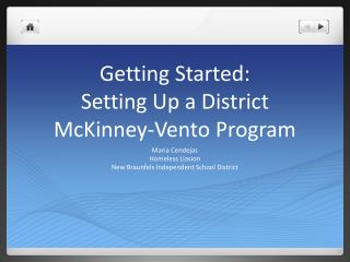Getting Started: Setting Up a District  McKinney-Vento Program