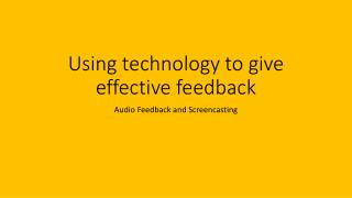 Using technology to give effective feedback