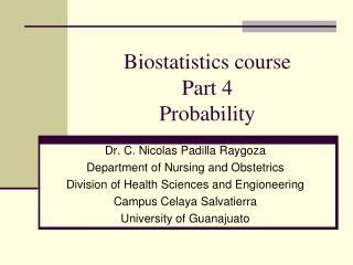 Biostatistics course Part 4 Probability