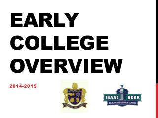 Early College Overview