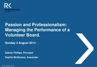 Passion and Professionalism: Managing the Performance of a Volunteer Board.