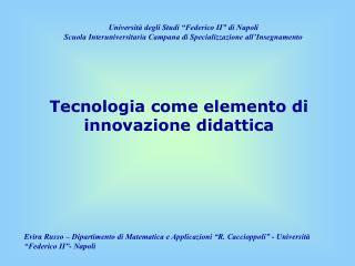 Tecnologia come elemento di innovazione didattica