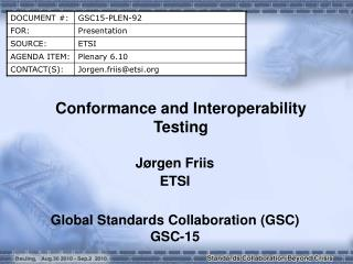 Conformance and Interoperability Testing