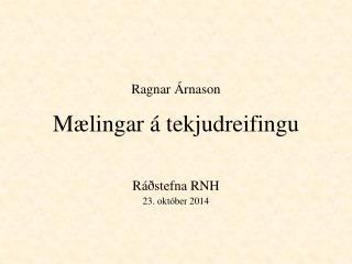 Ragnar Árnason Mælingar  á  tekjudreifingu